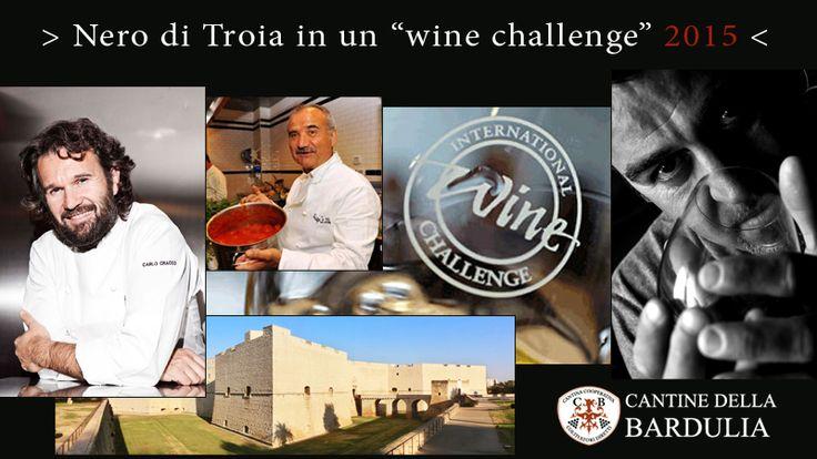"""Nero di Troia in un """"wine challenge  """