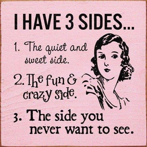 I Have 3 Sides Pictures, Photos, and Images for Facebook, Tumblr, Pinterest, and Twitter