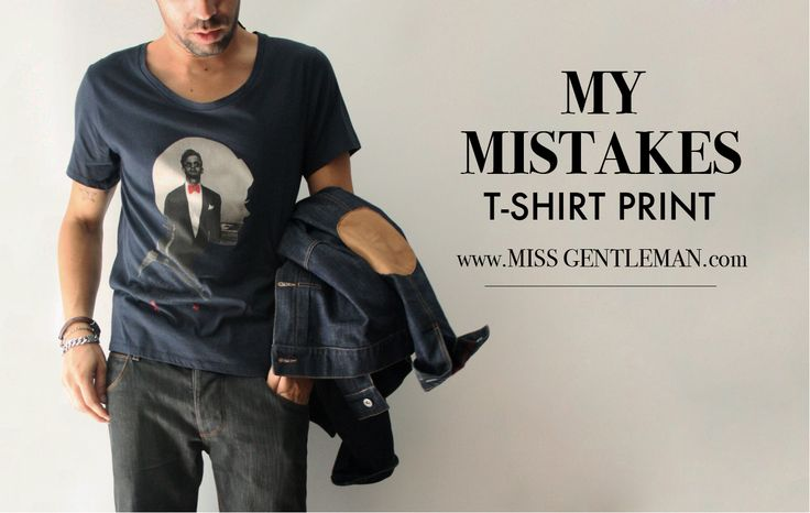 """""""my mistakes""""printed t-shirt at online store:  www.missgentleman.com"""