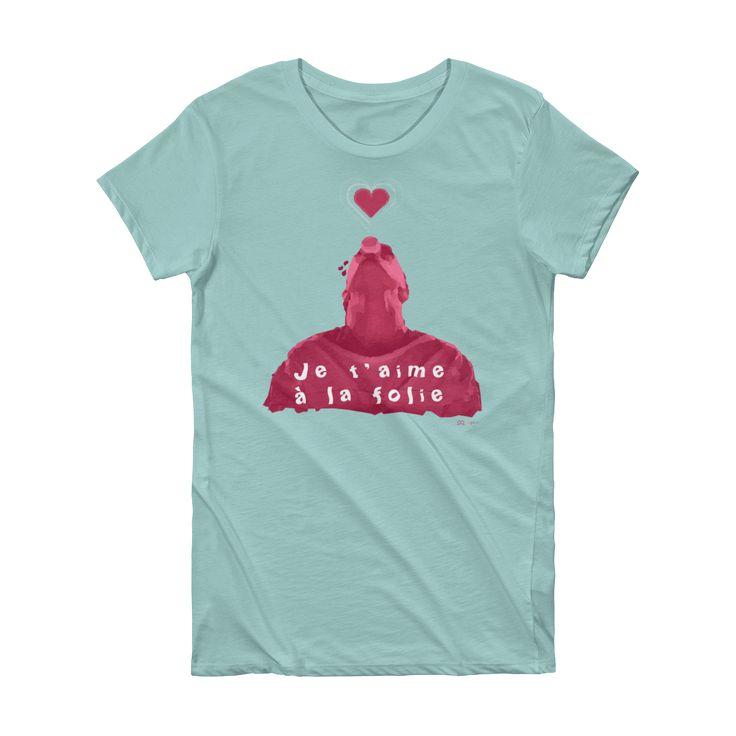Je t'aime à la folie Valentine's Day Ladies' T-Shirt