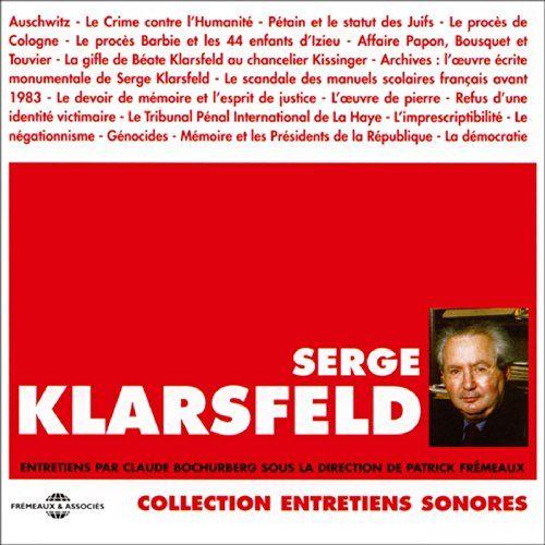 Serge Klarsfeld | [Serge Klarsfeld, Claude Bochurberg]