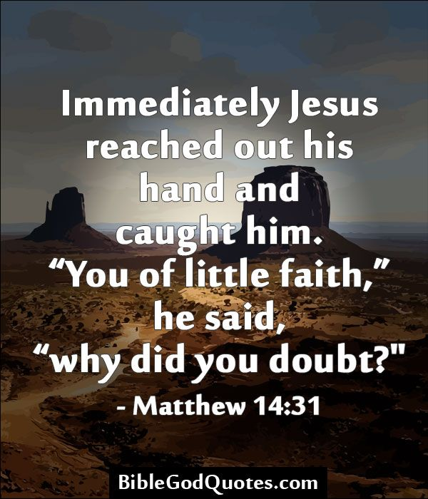 Bible Verse Quotes: Bible Quotes About Doubting God. QuotesGram