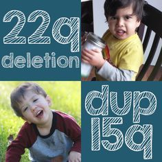 Learn about 22q deletion syndrome and dup15q syndrome! 22q deletion is also known as DiGeorge syndrome, or VCFS