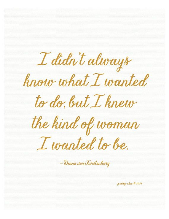 The Kind of Woman Print Fashion Designer Quote by prettychicsf