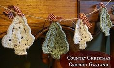 crochet pattern - country christmas tree garland @Tina Moffett King  please make me bout 20 0of these