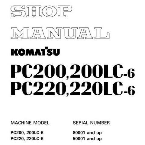 Komatsu PC200, 200LC-6, PC220, 220LC-6 Hydraulic Excavator