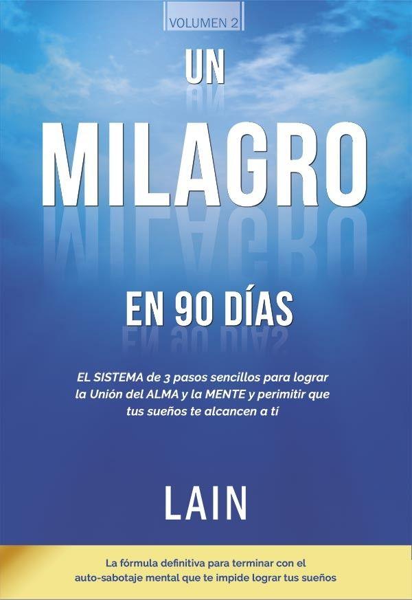 Libros De Lain Lain García Calvo Página Web Oficial Milagros La Voz Alma