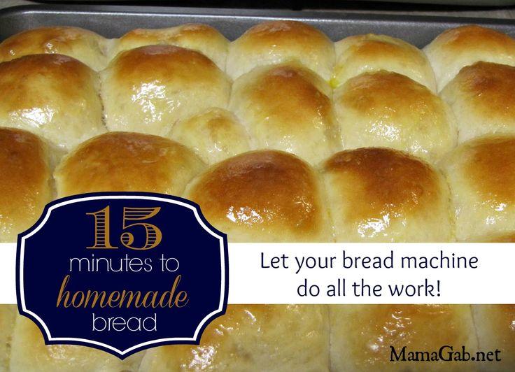 Fifteen minutes to homemade bread - MamaGab
