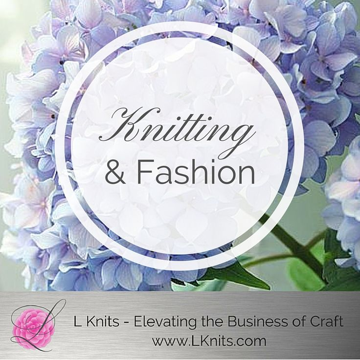 ARTICLE - Knitwear & Fashion Find out what Fashion is & what it has to do with Knitwear Design