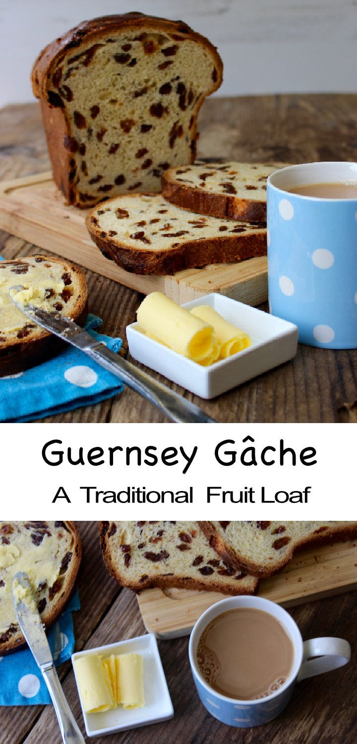 """Guernsey Gâche (pronounced """"Gosh"""") is a traditional fruit loaf. The perfect teatime treat or toasted for breakfast."""
