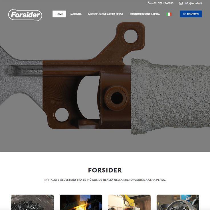 Forsider, azienda italiana leader nella microfusione a cera persa, rinnova la sua immagine sul web!  www.forsider.it