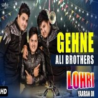 Gehne Is The Single Track By Singer Ali Brothers.Lyrics Of This Song Has Been Penned By Bikar Maraj & Music Of This Song Has Been Given By Johny Vickk.