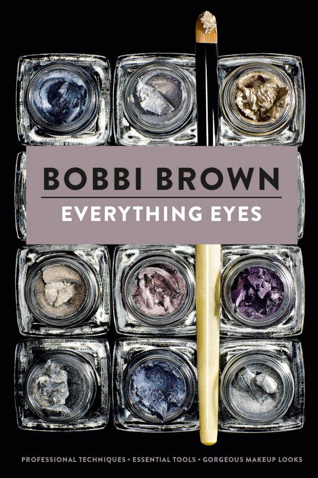 Follow Rent a Stylist http://pinterest.com/rentastylist/ The best beauty tricks we learned from Bobbi Brown's new book, Everything Eyes.