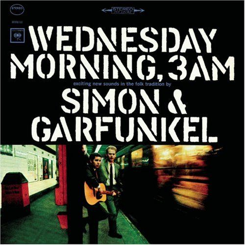 Wednesday Morning, 3AM - Simon & Garfunkel