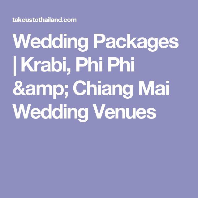 Wedding Packages   Krabi, Phi Phi & Chiang Mai Wedding Venues