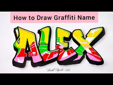 """How to Draw Graffiti Name """"ALEX""""   3D & Calligraphy ..."""