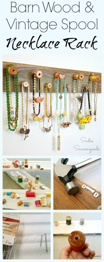Create a gorgeous, farmhouse style jewelry or necklace rack by repurposing a salvaged barn wood board and upcycling some vintage wooden thread spools! A lovely DIY craft project to organize, store, and display your jewelry. Fun, easy, upcycle project from #SadieSeasongoods / www.sadieseasongoods.com