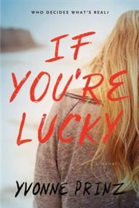http://www.adlibris.com/se/organisationer/product.aspx?isbn=161620639X | Titel: If You're Lucky - Författare: Yvonne Prinz - ISBN: 161620639X - Pris: 89 kr