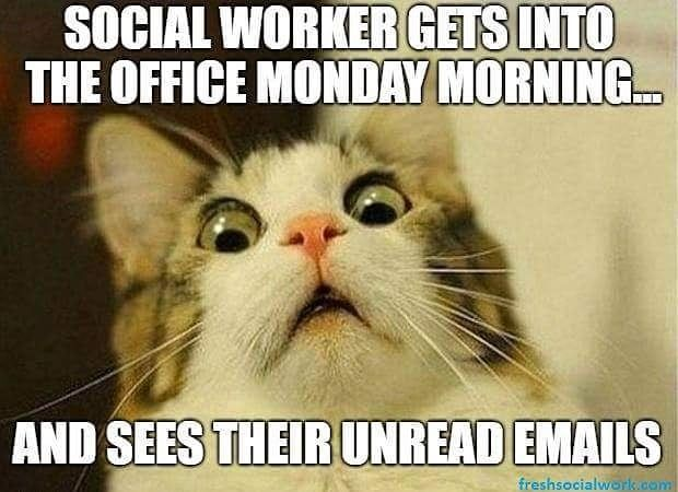 We Hope All You Social Workers Out There Have A Great Weekend