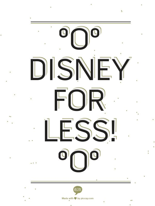 save money on your next disney trip - great tips and ideas.  Plus they plan your trip for free!  They offer free gifts for the kids and send lots of great free downloads.  http://www.planamagicvacation.com