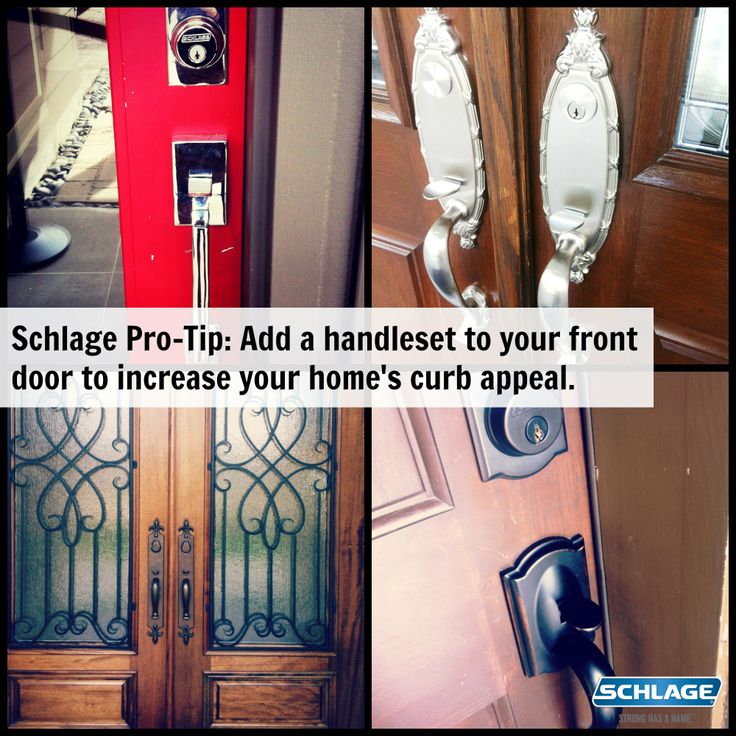 Schlage Pro Tip Add A Handleset To Your Front Door To Increase Your Home 39