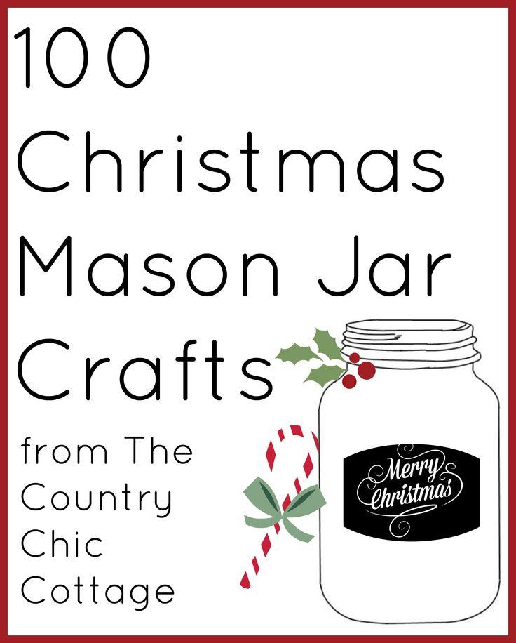 100 Christmas Mason Jar Crafts!