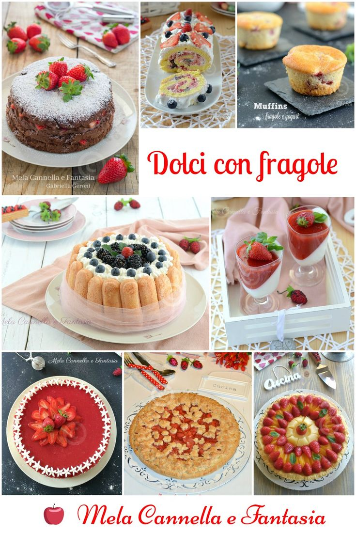 #strawberry  le #fragole – 15 #ricette facili e golosissime #yummy #food #recipe #tasty #italy #cucina #strawberr #giallozafferano