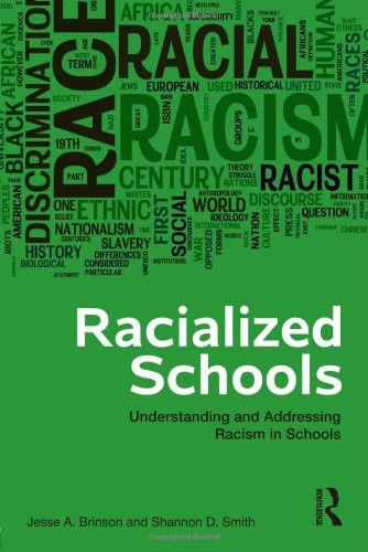 Racialized Schools: Understanding and Addressing Racism in Schools