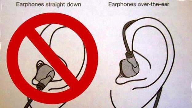 This is the correct way to wear earphones.i hope I am not the only one wearing them wrong. No wonder they always pop out.
