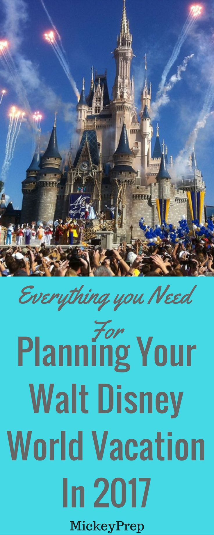 All you need to know to plan your perfect Walt Disney World vacation in 2017. Tips and tricks from a Disney pro for vacation plans!