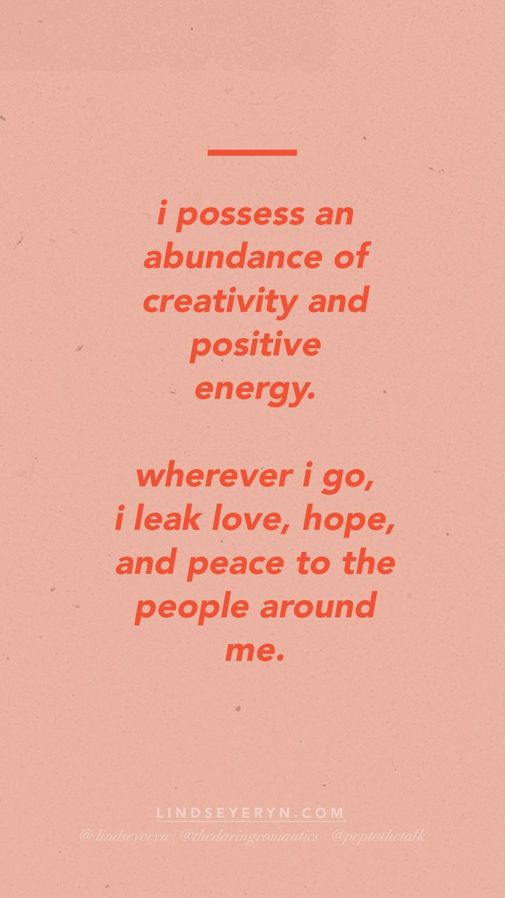 POSITIVE AFFIRMATIONS by Lindsey Eryn of The Daring Romantics Podcast. (IG: @lindseyeryn / @thedaringromantics)   __  positive affirmations, quotes on energy, quotes on abundance, love quotes, be the change you want to see, affirmations on energy, affirma