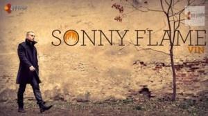 NEW SINGLE: Sonny Flame - Vin | MusicLife