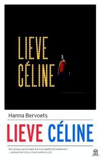 boek 82 | Mijn recensie over Hanna Bervoets - Lieve Céline | http://www.ikvindlezenleuk.nl/2017/10/bervoets-celine/