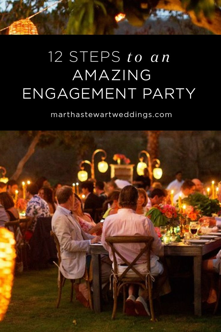 "12 Steps to An Amazing Engagement Party | Martha Stewart Weddings - This ""pre-party"" may be the first time your families spend time together … use it to bask in the joy of your engagement with your nearest and dearest before you dive into the world of wedding planning."