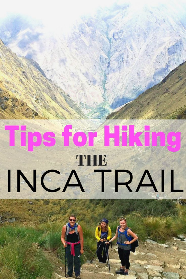 Guide to Hiking the Inca Trail   Tips and Packing List