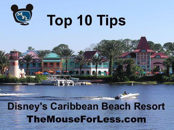 Top 10 Tips For Disney's Caribbean Beach Resort
