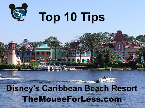Disney's Caribbean Beach Resort Tips #CBR #WaltDisneyWorld