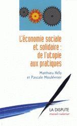 Ouvrage recommandé par Cyril Fouillet -L'économie sociale et solidaire expliquée à partir des réalités du terrain et des logiques des marchés.