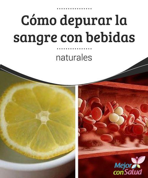 Cómo depurar la sangre con bebidas naturales El sedentarismo y los malos hábitos alimenticios se han convertido en los principales responsables de muchos de los trastornos que aquejan la salud.