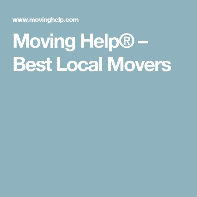 Moving Help® – Best Local Movers