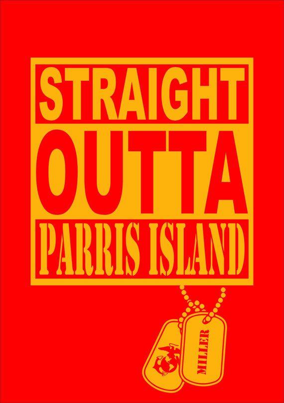 Straight outta Parris Island shirt, marine graduation shirt, marine corps, marines, USMC, corps, armed forces, dog, tag, custom, name