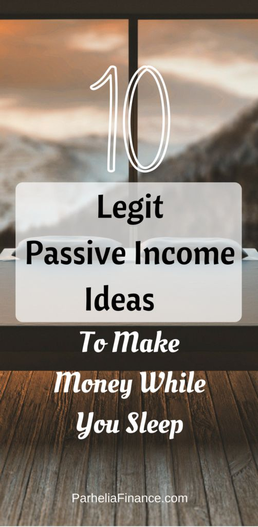 12 Legit Passive Income Ideas To Make Money While You Sleep In 2019 – Parhelia Finance | Investing Tips, Ways To Make Money & Save Money, Side Hustle Ideas and More!