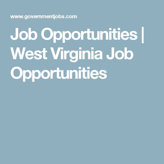 Job Opportunities | West Virginia Job Opportunities