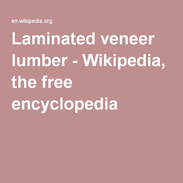 Laminated veneer lumber - Wikipedia, the free encyclopedia
