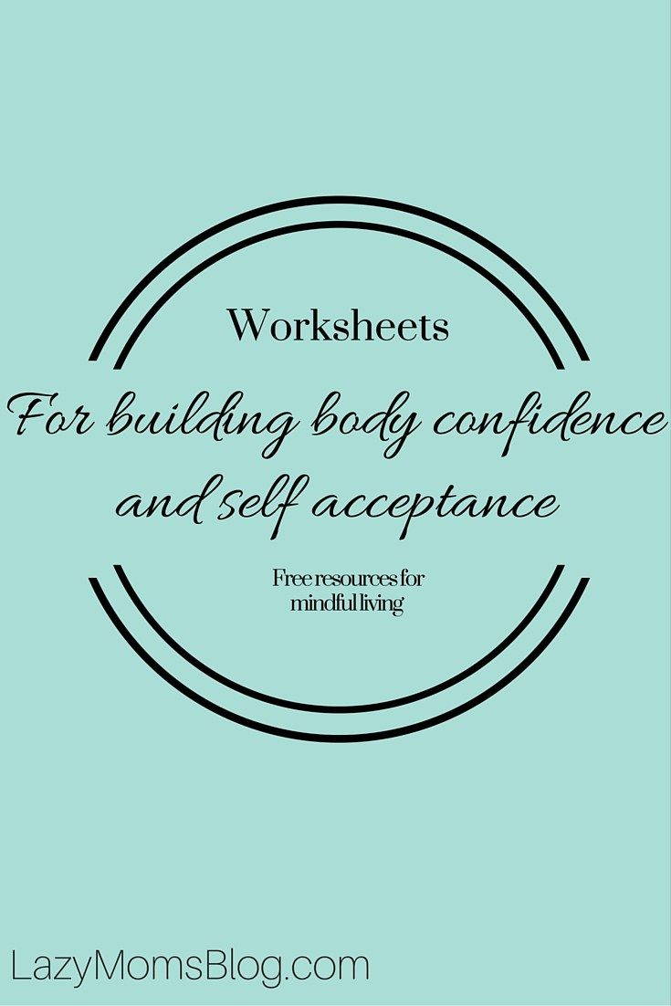 Free worksheets for building body confidence and self-acceptance ...