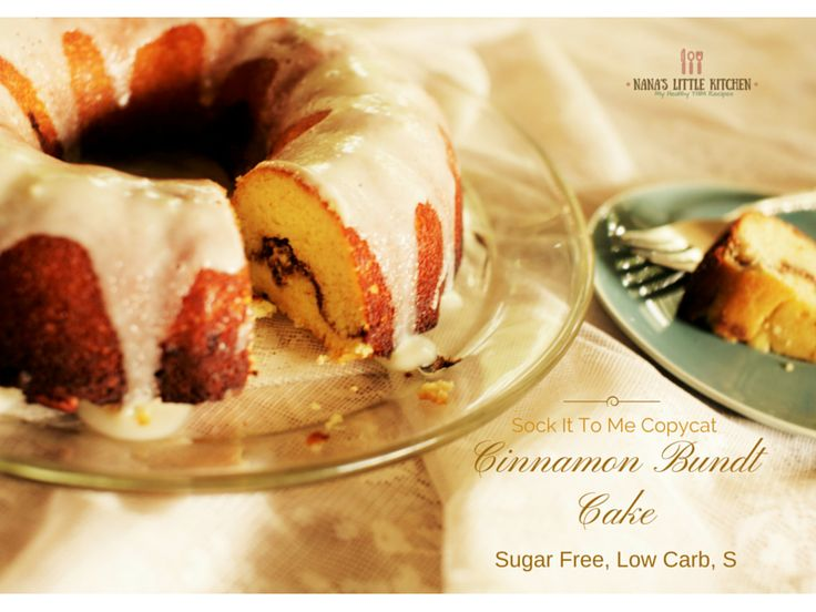 Very Low Sugar Cake Recipes: Cinnamon Bundt Cake (Sock-it-to-me Copycat) Sugar Free Low