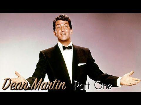 Dean Martin | Greatest Hits | Part 1