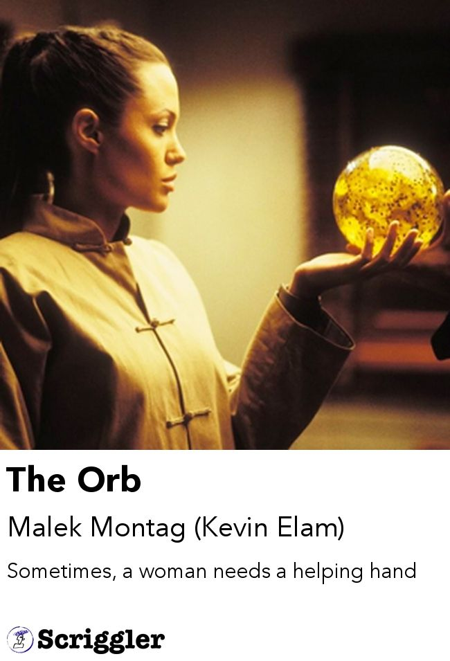 The Orb by Malek Montag (Kevin Elam) https://scriggler.com/detailPost/story/39545