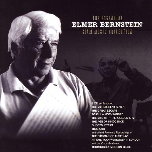 The Essential Elmer Bernstein Film Music Collection [CD]