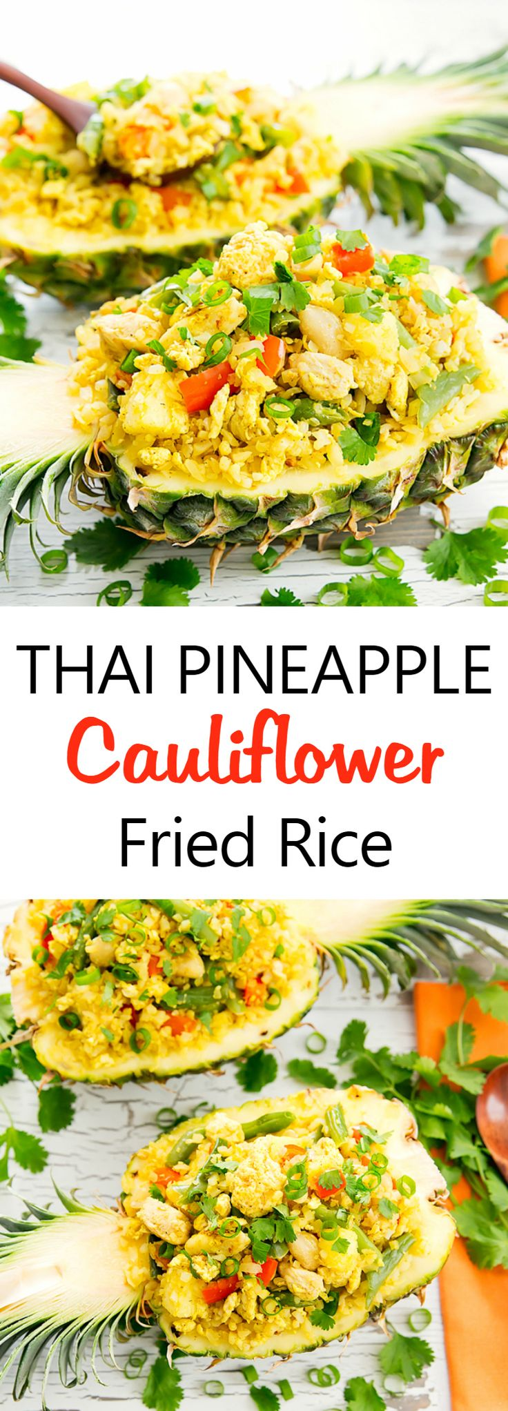 Thai Pineapple Cauliflower Fried Rice. Replacing rice with cauliflower rice for a low carb, gluten free and just as flavorful version of the original!